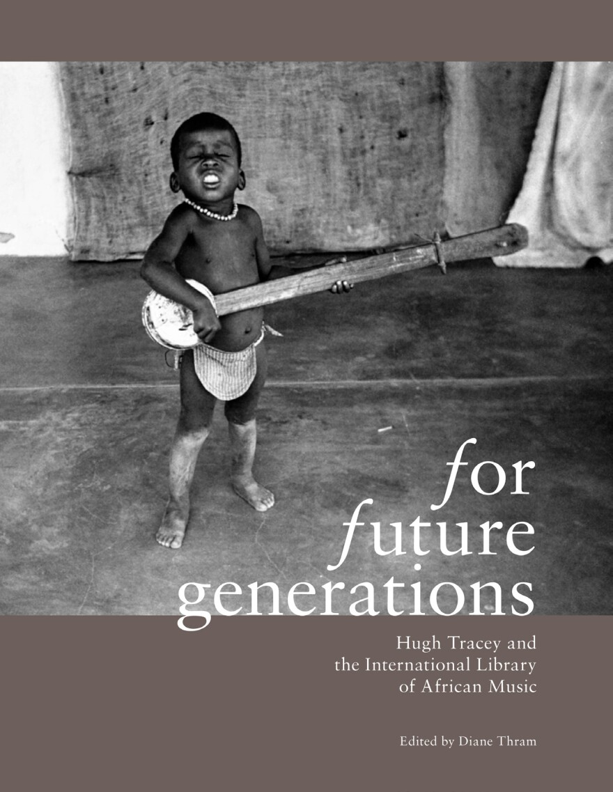 The cover of the exhibition book <em>For Future Generations</em>, produced by the International Library of African Music.