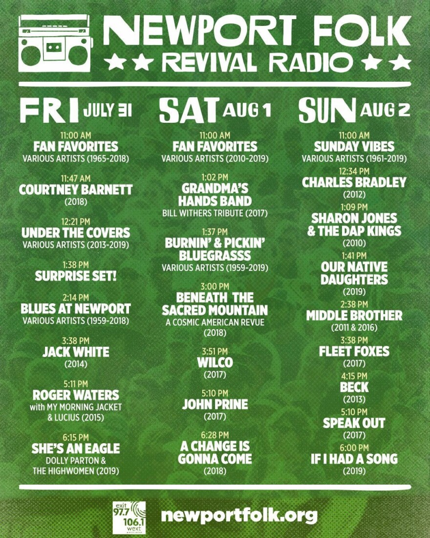 Newport Folk Revival Radio set times