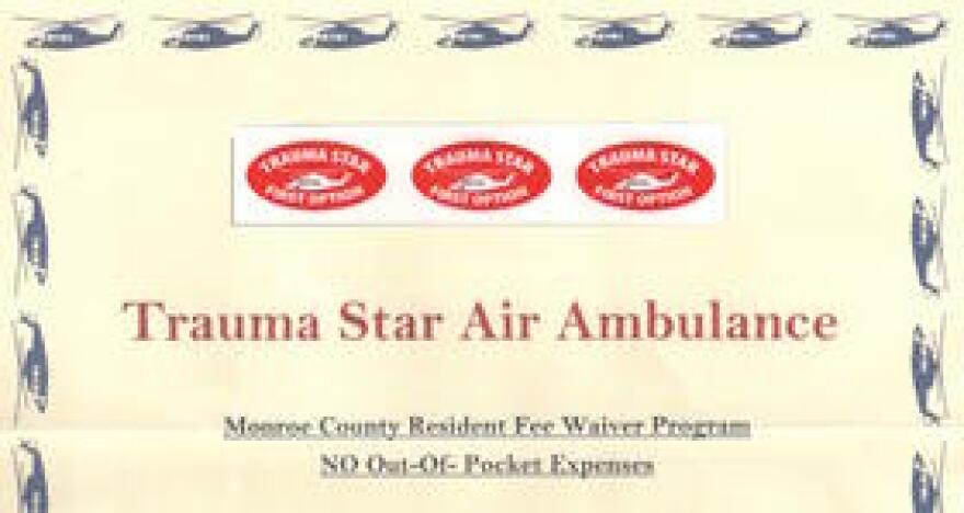 "Monroe County commissioners were getting a lot of complaints from people who were placed in the private, more expensive helicopter. So they sent everyone in the county stickers that say ""TRAUMA STAR FIRST OPTION."" The stickers are intended for driver's licenses and insurance cards."