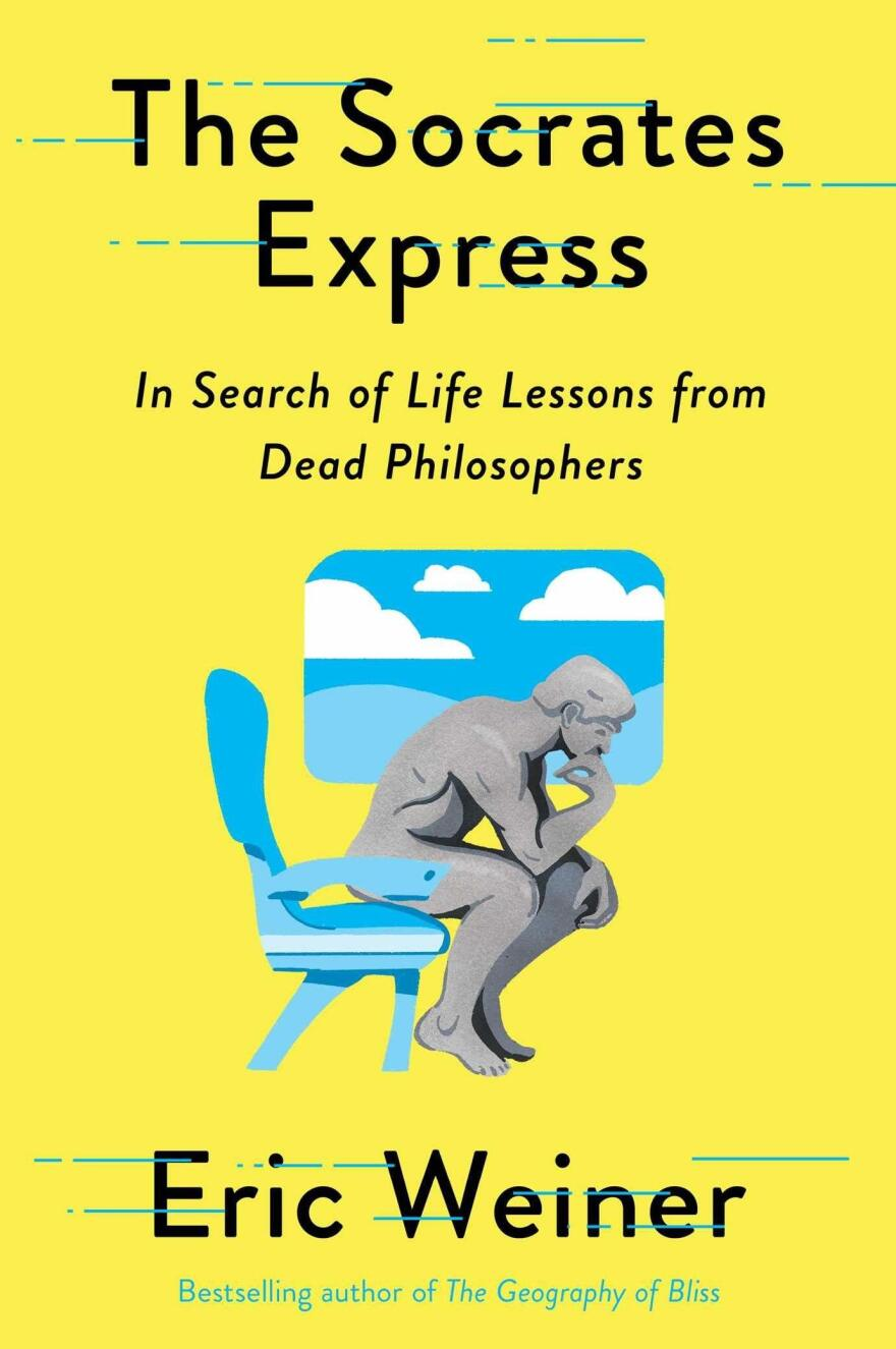 <em>The Socrates Express: In Search of Life Lessons from Dead Philosophers,</em> by Eric Weiner
