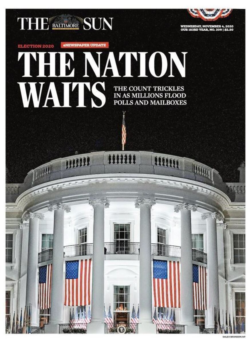 "The front page of Wednesday's <em>Baltimore Sun</em> captured a mood: the White House illuminated against a dark sky, as ""The Nation Waits"" for a result."