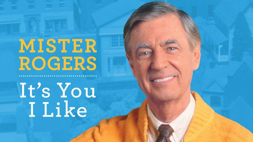 The Wisdom Of Mr Rogers Wlrn