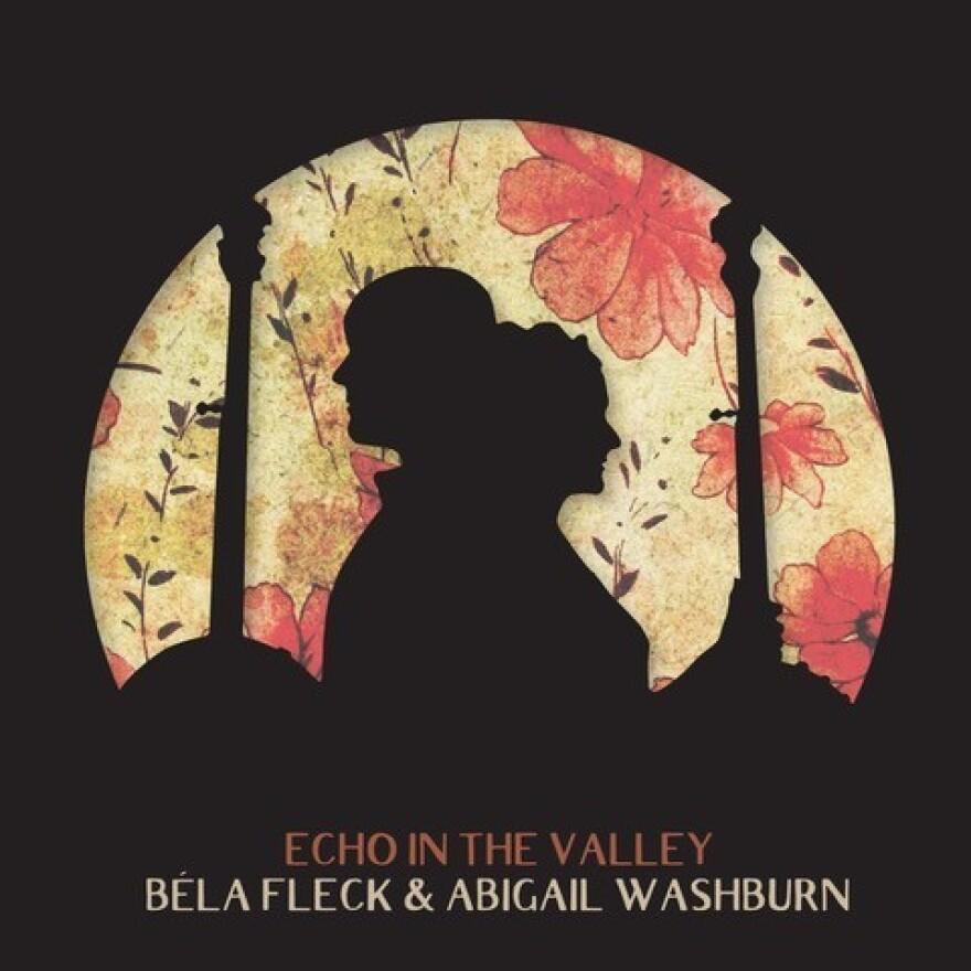 Béla Fleck & Abigail Washburn, Echo In The Valley