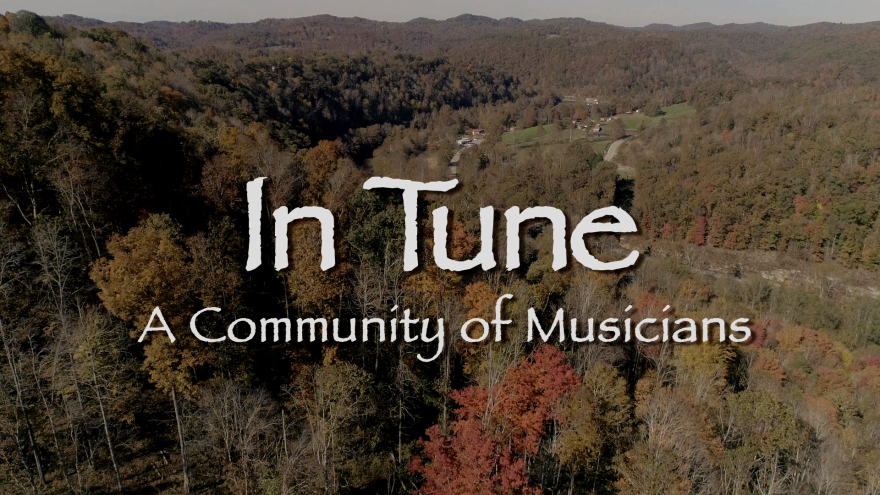 In Tune: A Community of Musicians is a A celebration of old-time music and its history in the Mountain State.
