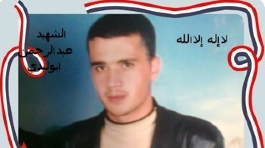Abdulrahman Abu Lebdeh was a Syrian protester who was killed last fall in his hometown of Tal Kalakh.