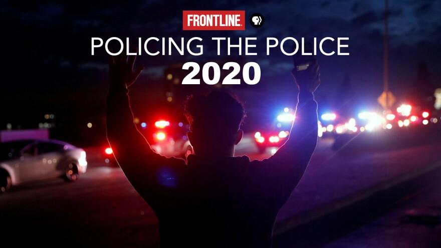 FRONTLINE: Policing The Police 2020