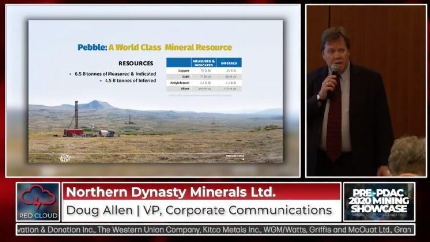 Northern Dynasty Vice President Doug Allen pitched the Pebble Mine to potential investors February 28, 2020.