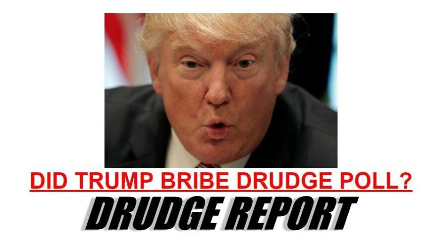 Question posed on Thursday by the Drudge Report following <em>The Wall Street Journal</em>'s story about an alleged poll-rigging scheme early in Donald Trump's presidential campaign.
