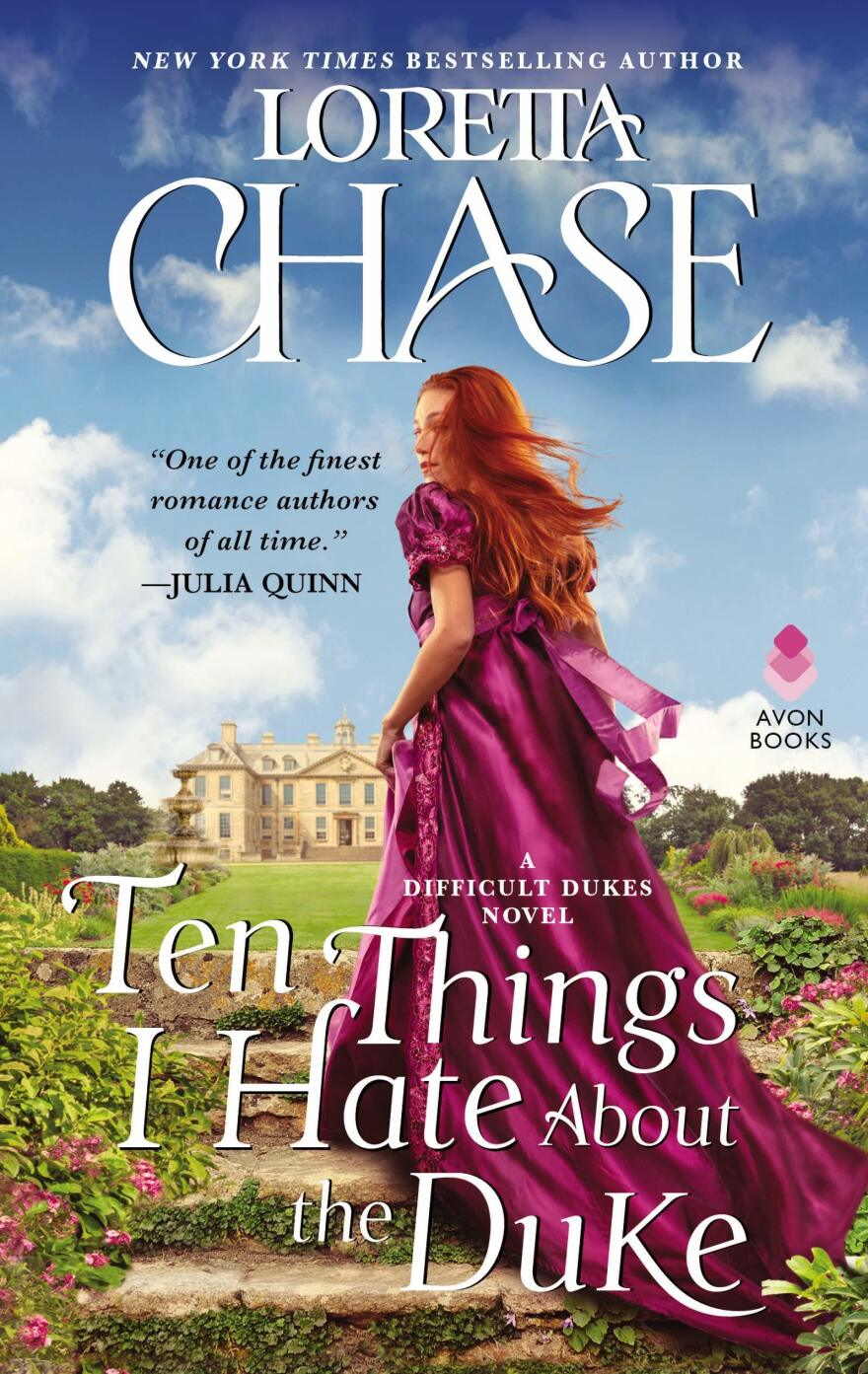 Ten Things I Hate About The Duke, by Loretta Chase