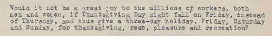 Snippet of a letter that F.B. Haviland sent to President Herbert Hoover in 1929 asking him to move Thanksgiving to Friday.