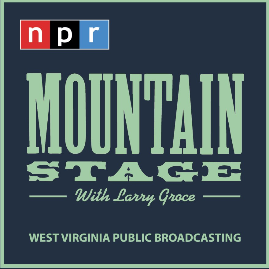 Mountain Stage With Larry Groce From West Virginia Public Broadcasting