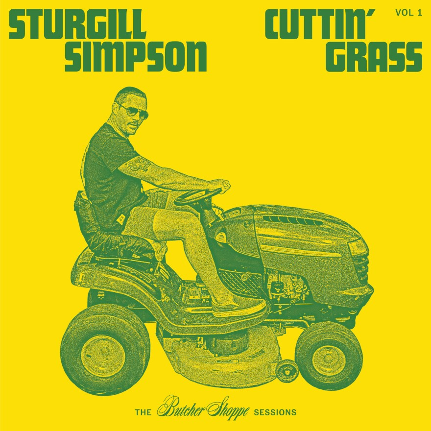 Cuttin' Grass Vol. 1 (The Butcher Shoppe Sessions) by Sturgill Simpson