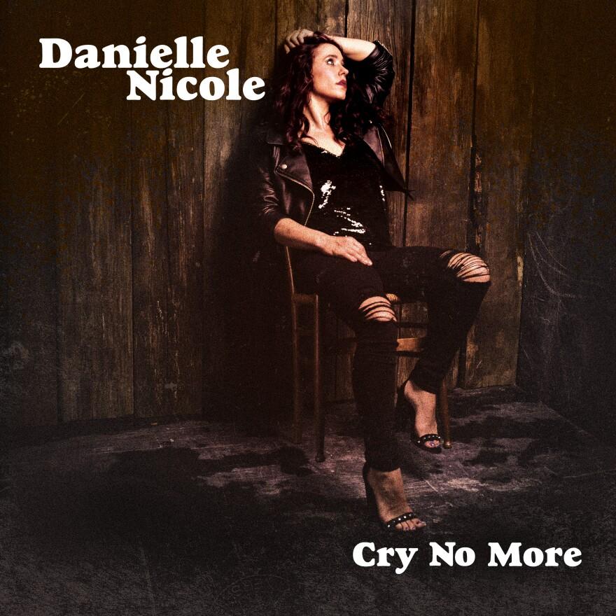 DanielleNicole_CryNoMore_Cover_RGB.jpg