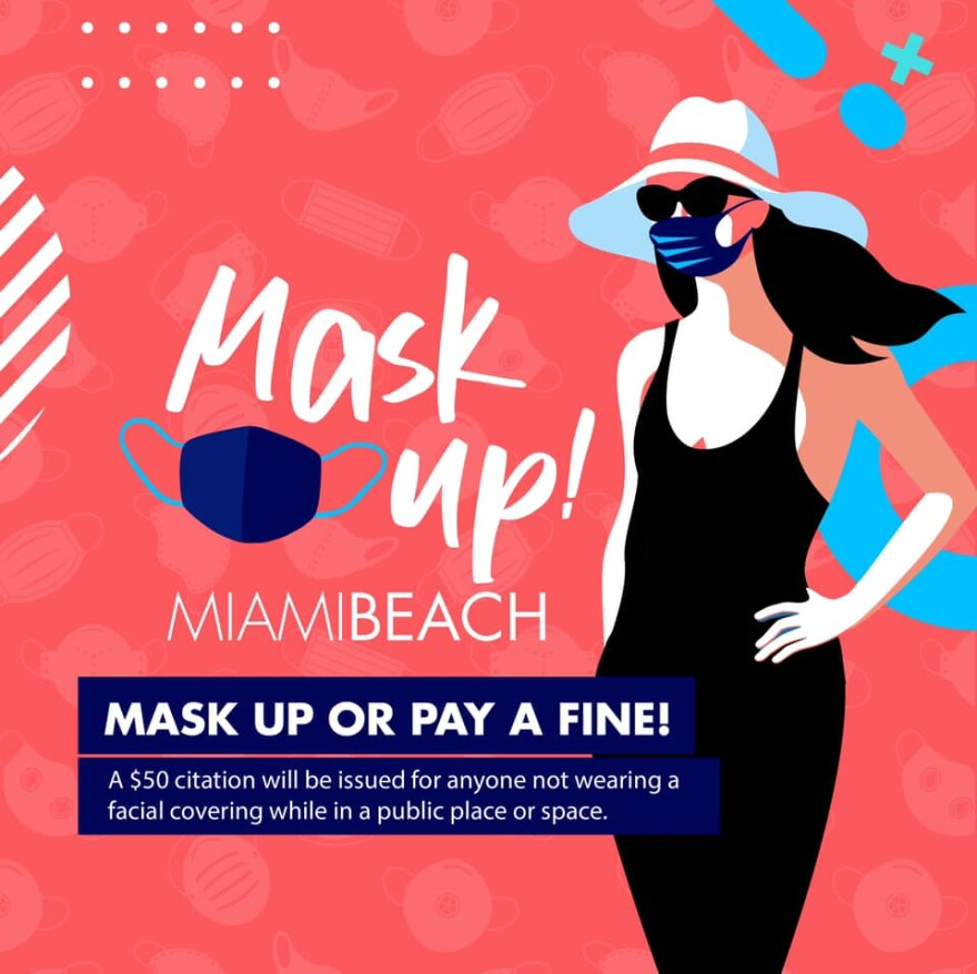 Miami Beach city officials has posters. banner and social media ads telling people to wear a mask.