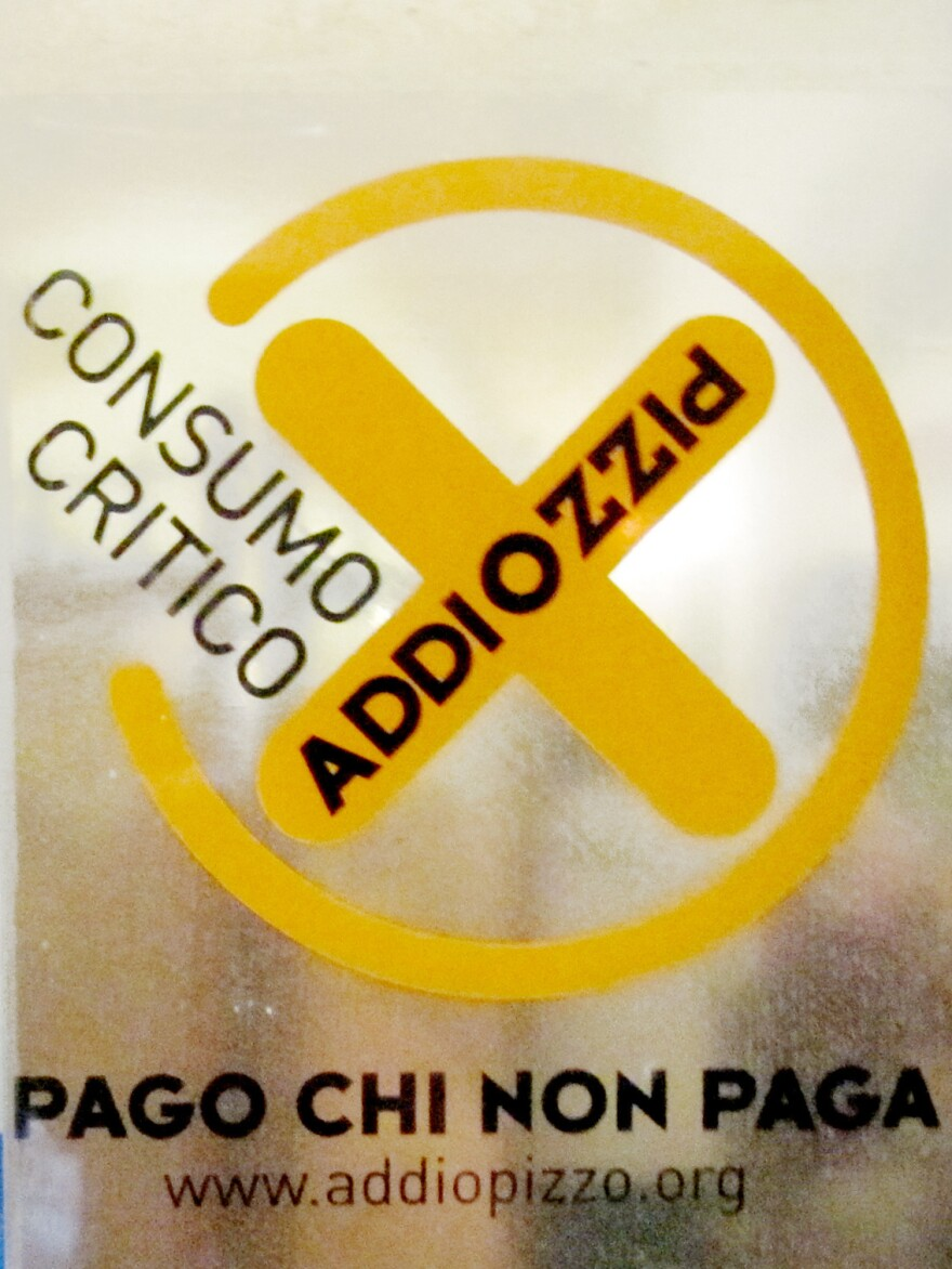 The Addiopizzo sticker on the door of a restaurant or hotel in Sicily tells you the establishment does not pay extortion money to the Mafia.