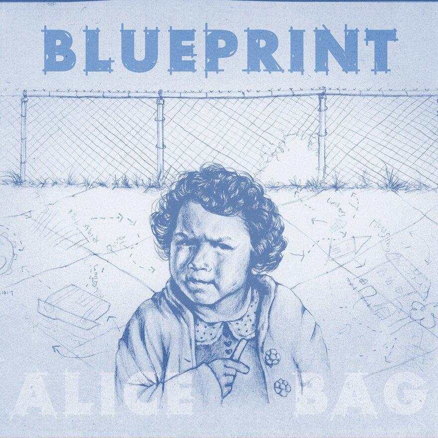 Alice Bag, Blueprint