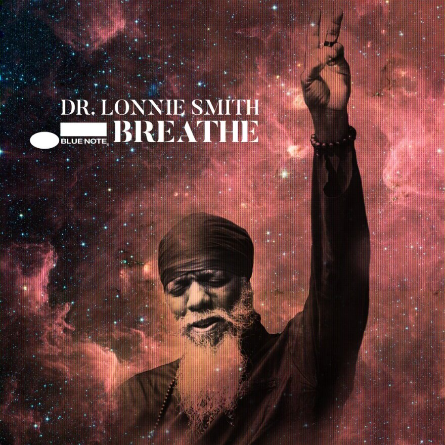 Dr. Lonnie Smith Breathe
