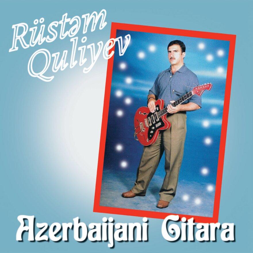 <em>Azerbaijani Gitara</em>, Rüstəm Quliyev