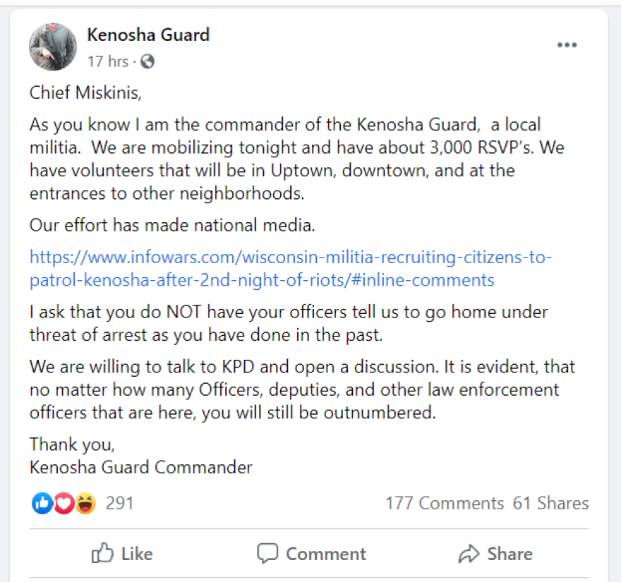 A Facebook page called the Kenosha Guard was previously open to the public but has since been removed. Earlier this week the group said 3,000 people would respond to a call to patrol several Kenosha neighborhoods.