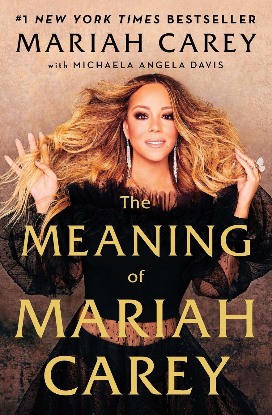 <em>The Meaning of Mariah Carey,</em> by Mariah Carey