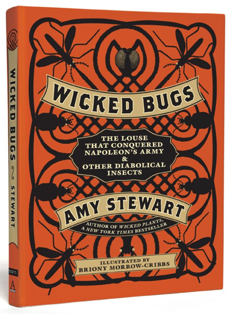 Wicked Bugs by Amy Stewart