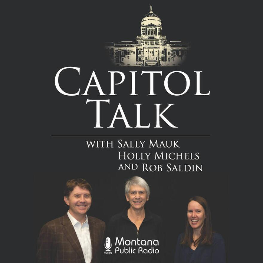 'Capitol Talk': MTPR's Weekly Legislative Analysis Program