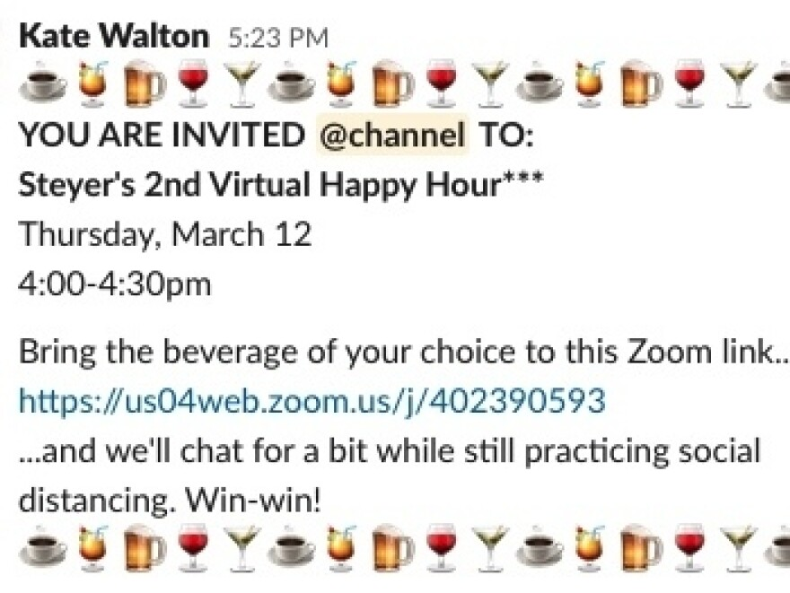 The latest online invitation to Steyer's new virtual happy hour.