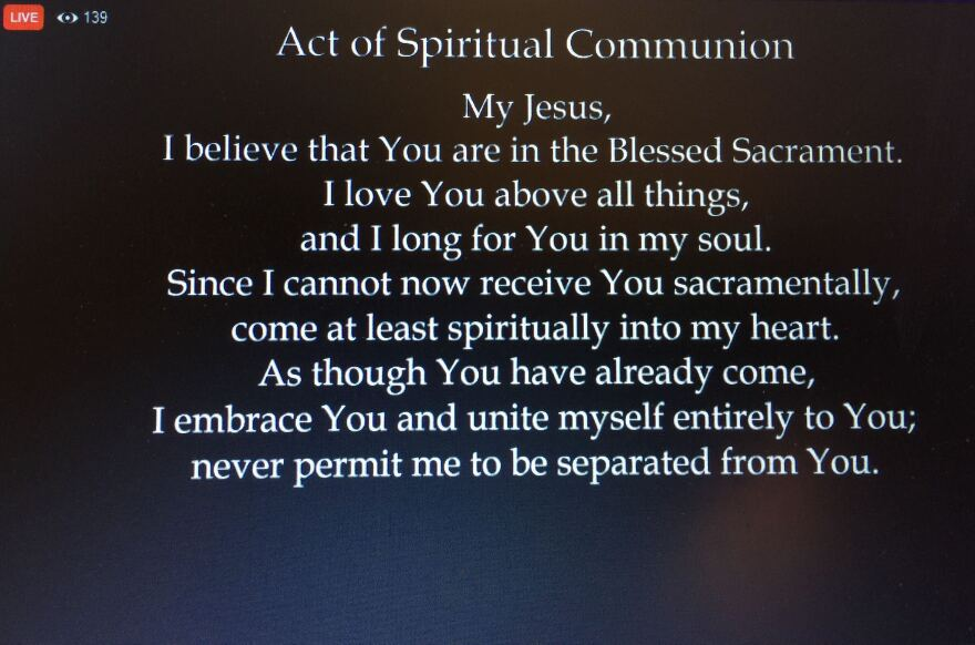 A prayer said by those who cannot receive communion in person