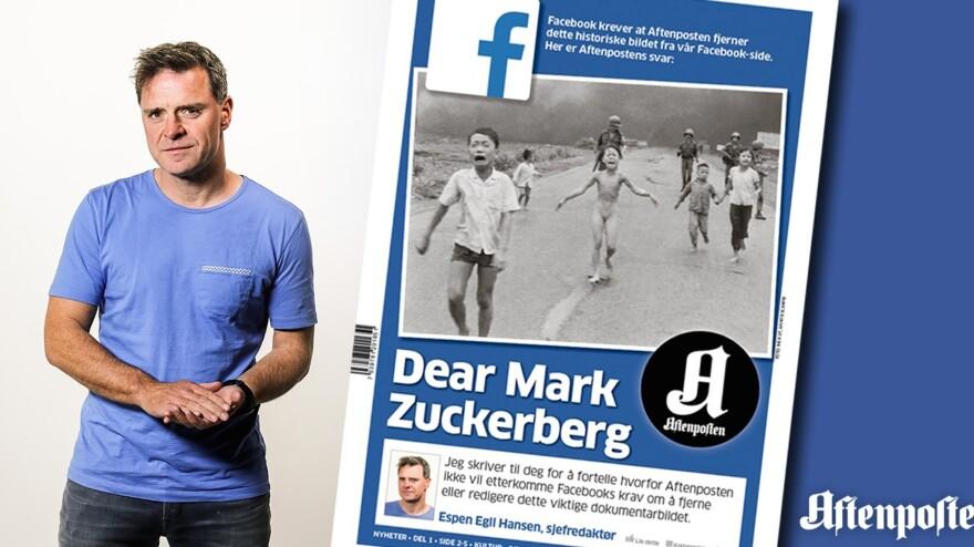 Espen Egil Hansen, the editor-in-chief of Norway's <em>Aftenposten </em>newspaper, addressed Facebook CEO Mark Zuckerberg in a front-page open letter on Friday.
