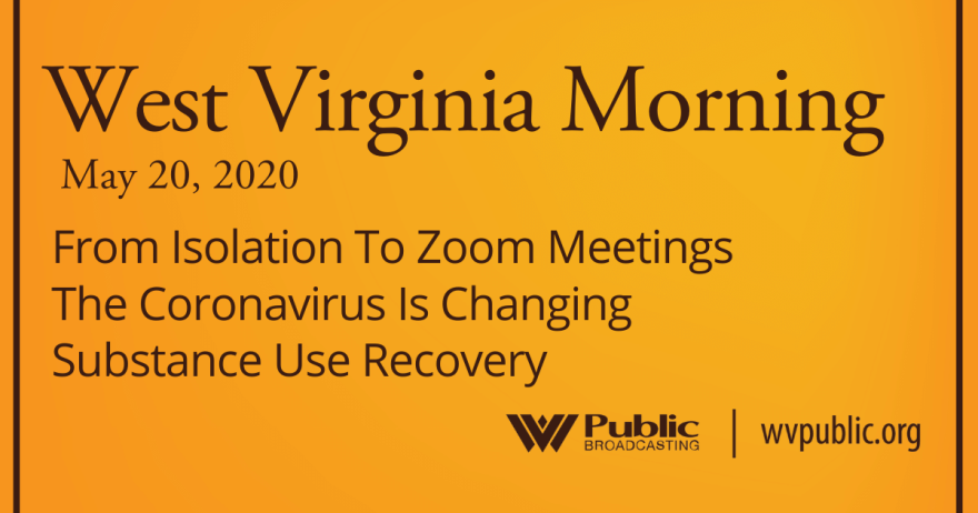 052020 From Isolation To Zoom Meetings The Coronavirus Is Changing Substance Use Recovery