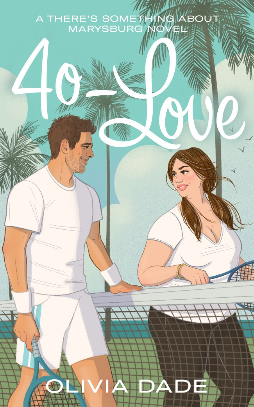 40-Love, by Olivia Dade