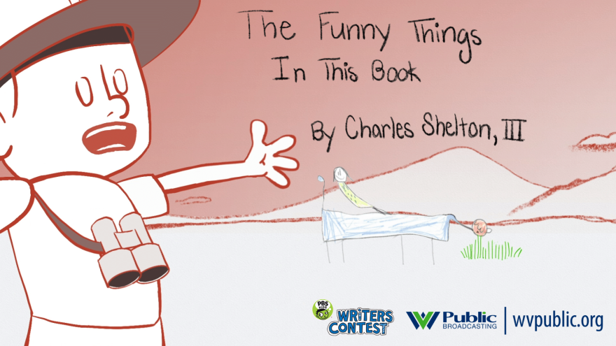 """""""The Funny Things Is This Book"""" by Chareles Shelton, III won first place in the kindergarten division of WVPB's 2020 Writers Contest"""