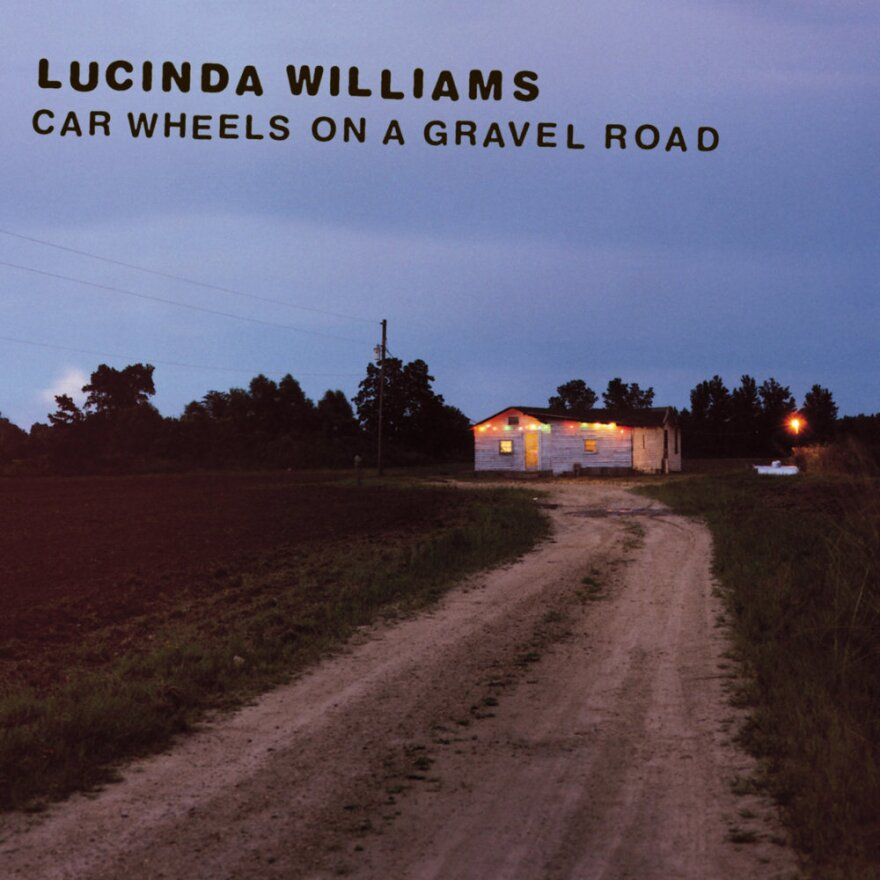 Lucinda Williams, Car Wheels On A Gravel Road