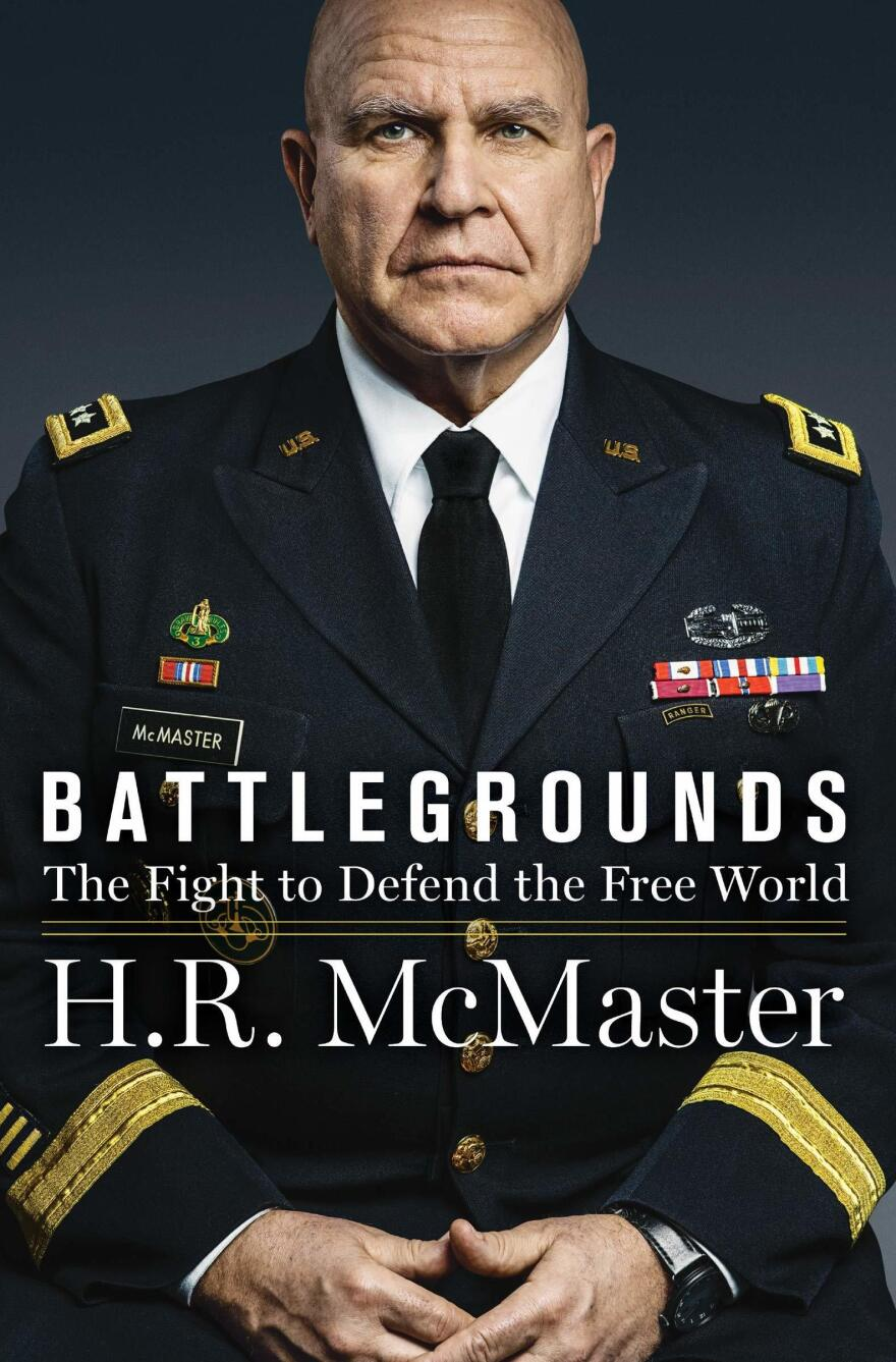 <em>Battlegrounds: The Fight to Defend the Free World,</em> H.R. McMaster
