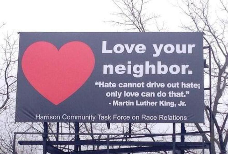 "A community task force on race relations in Harrison initially wanted to counter with a sign reading, ""You Can't Fix Stupid,"" but decided on a more positive message."