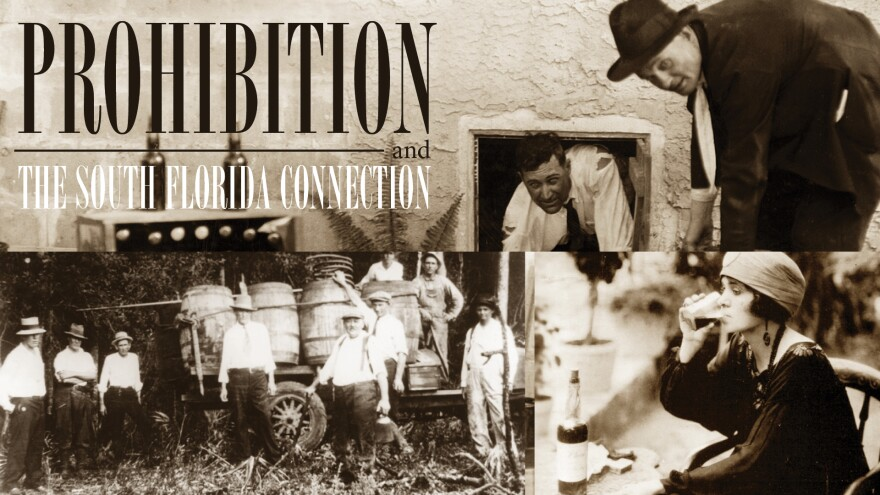 Prohibition and the South Florida Connection
