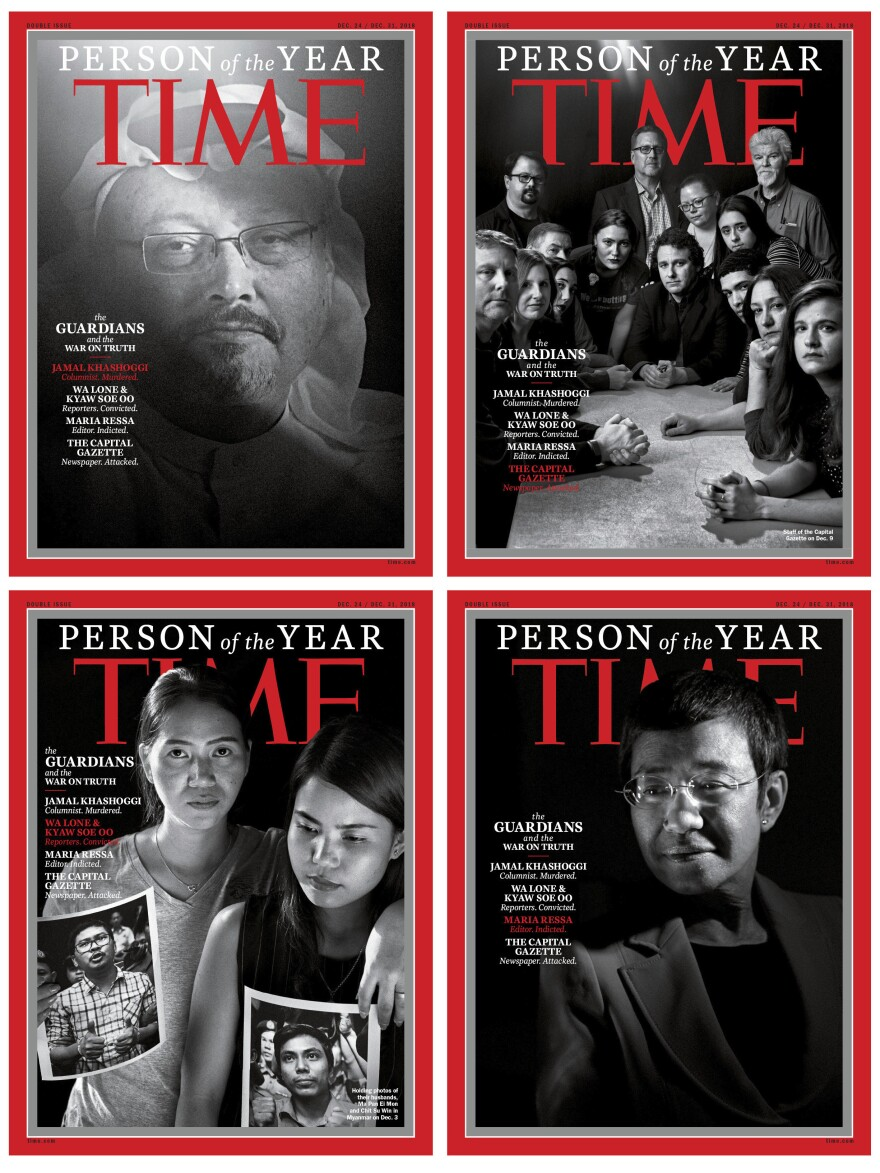 "<em>Time</em> magazine is printing four covers for its ""Person of the Year"" issue, featuring (clockwise from top left) slain Saudi journalist Jamal Khashoggi, members of the Capital Gazette news organization, Rappler news site chief Maria Ressa, and Reuters journalists Wa Lone and Kyaw Soe Oo (via their wives)."