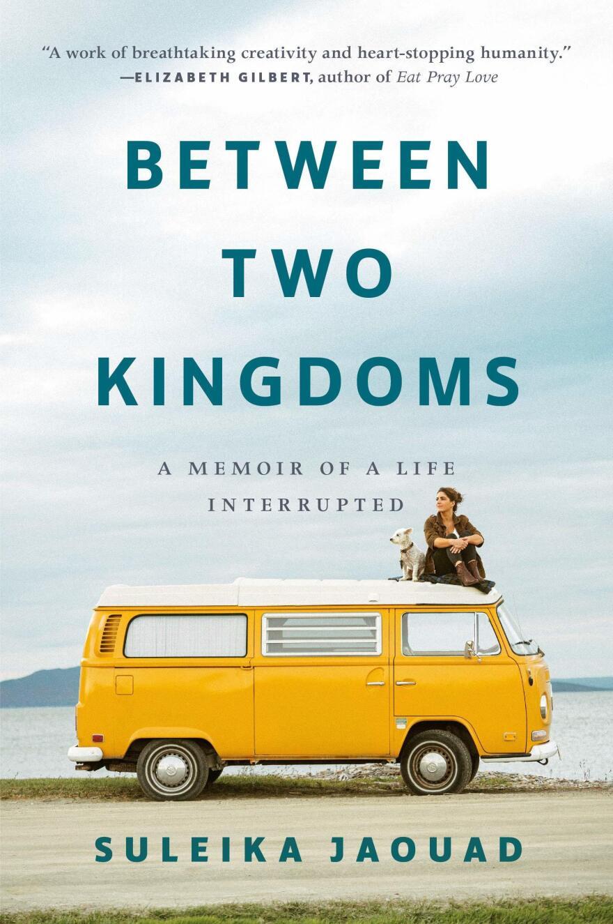 <em>Between Two Kingdoms: A Memoir of a Life Interrupted,</em> by Suleika Jaouad