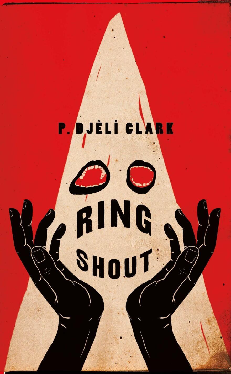 Ring Shout, by P. Djèlí Clark